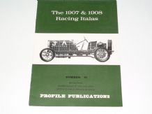 1907 & 1908 Racing Italas : The (PROFILE 61)